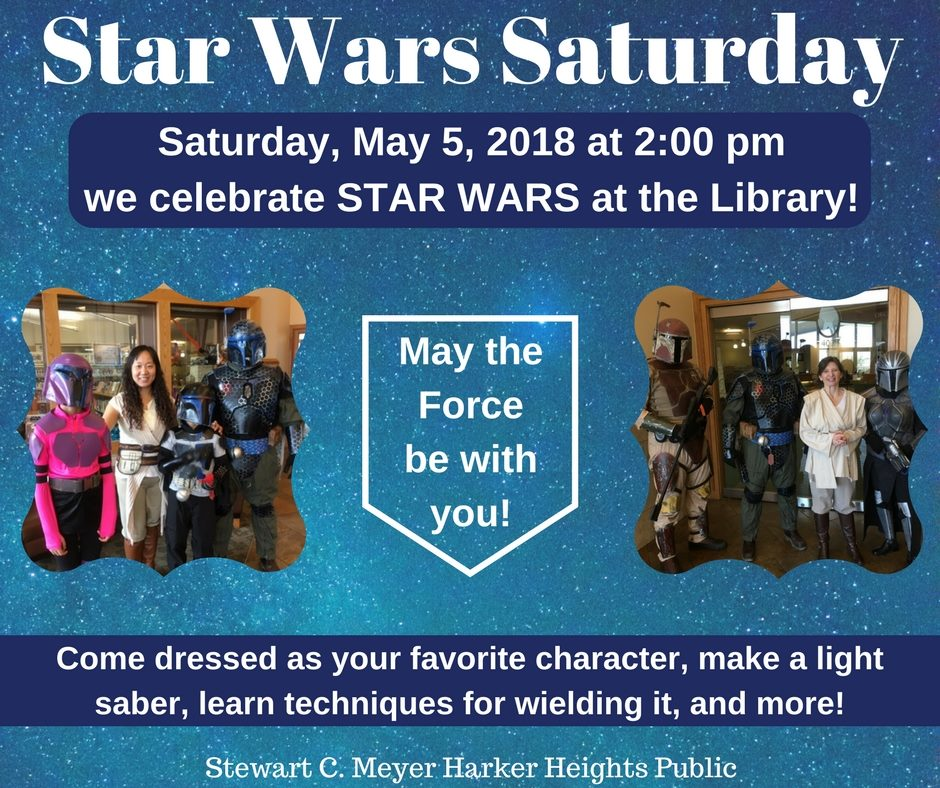 Star Wars Day: Star Wars Day At The Harker Heights Public Library –
